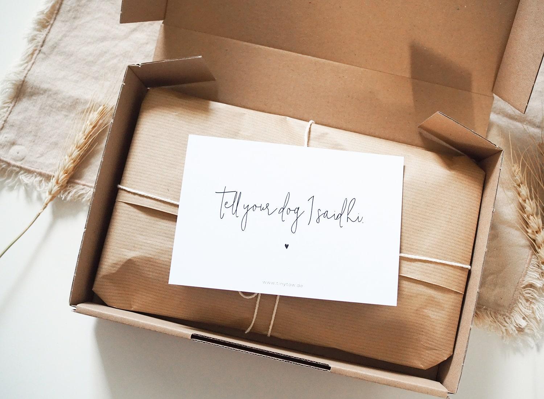 Deine Bestellung verpacken wir liebevoll und mit größter Sorgfalt.